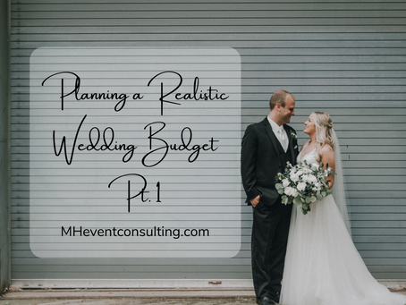 Planning a Realistic Wedding Budget: Pt 1