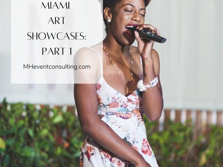 Miami Art Showcases: Pt 1