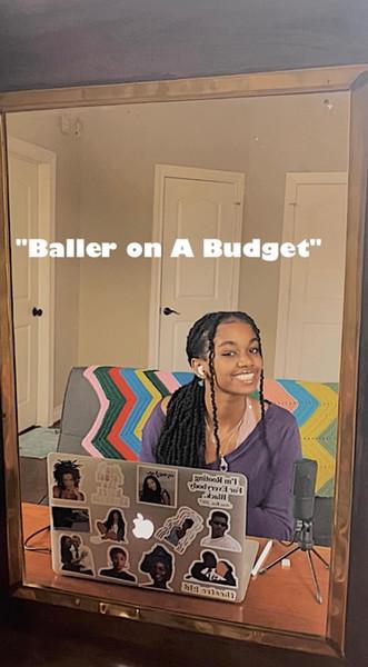 """""""Baller On A Budget"""""""