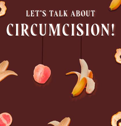 Let's Talk About Circumcision