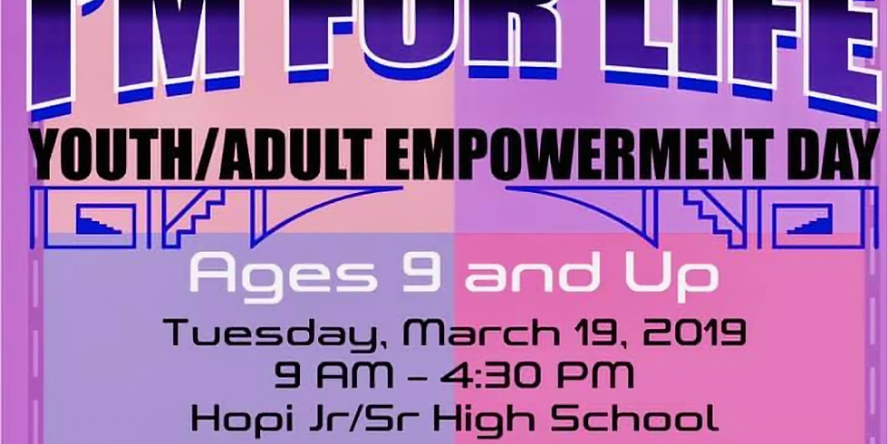 I'm For Life - Youth/Adult Empowerment Day (Informational Booth)