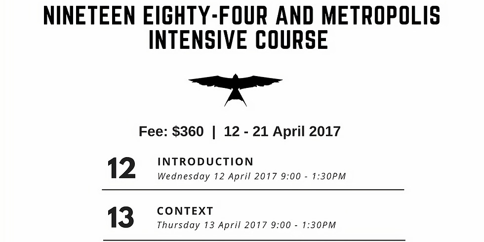 Nineteen Eighty-Four and Metropolis Intensive Course