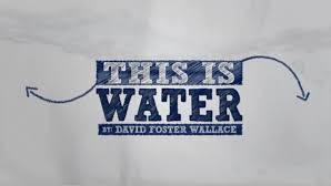 This is Water - Analysis
