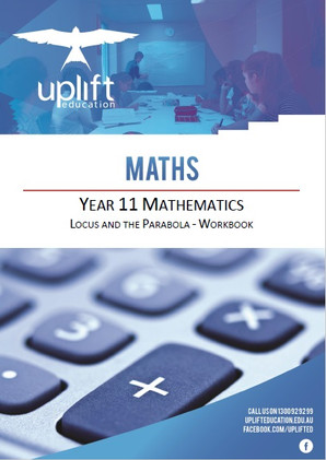 Year 11 Mathematics - Locus and the Parabola Workbook