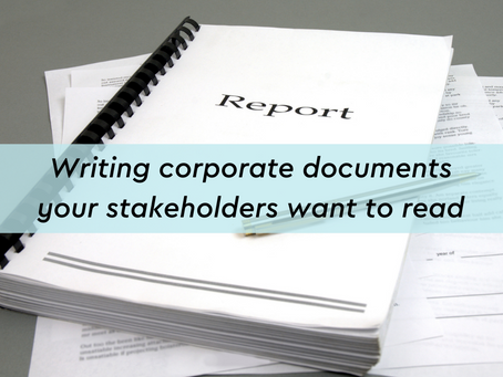 Writing corporate documents your stakeholders want to read