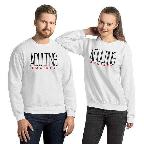 Adulting Society Sweatshirt