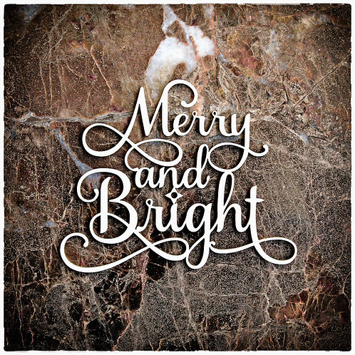 Beautiful Words Medium Merry And Bright Laser Cut Chipboard