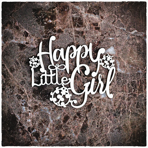 Beautiful Word Small Happy Little Girl Laser Cut Chipboard