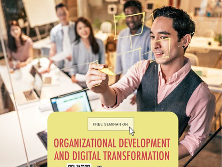 Organization Development and Digital Transformation VIRTUAL SEMINAR