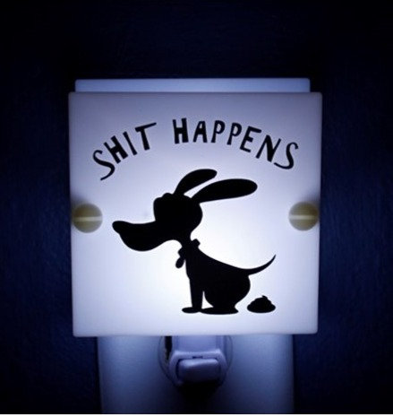 Shit Happens Funny Night Light Hand Made Free Shipping Patented
