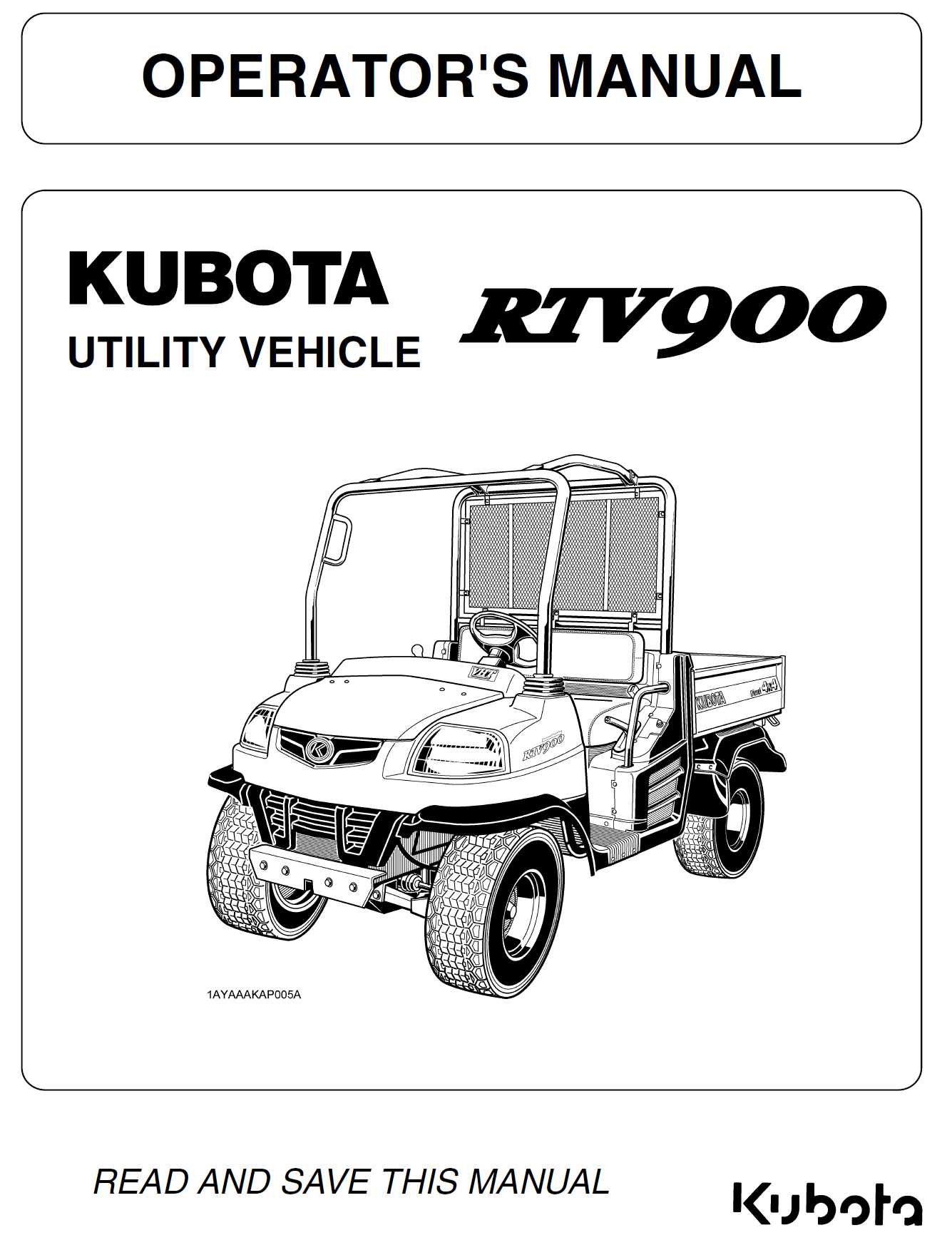 Kubota RTV900 Operators Manual | Garton Tractor | California | Kubota & New  Holland Tractors Equipment