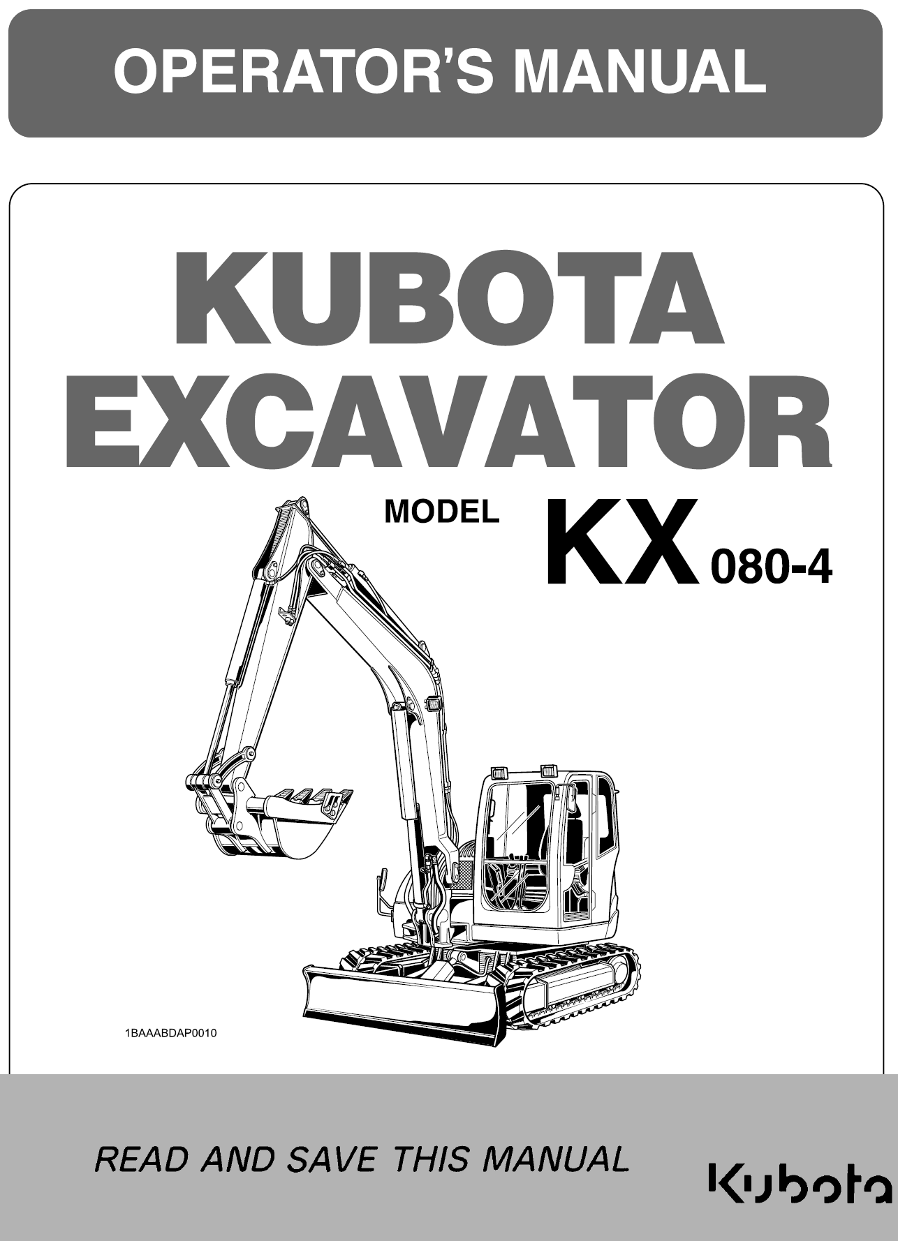 Kubota KX080-4 Operators Manual | Garton Tractor | California | Kubota &  New Holland Tractors Equipment