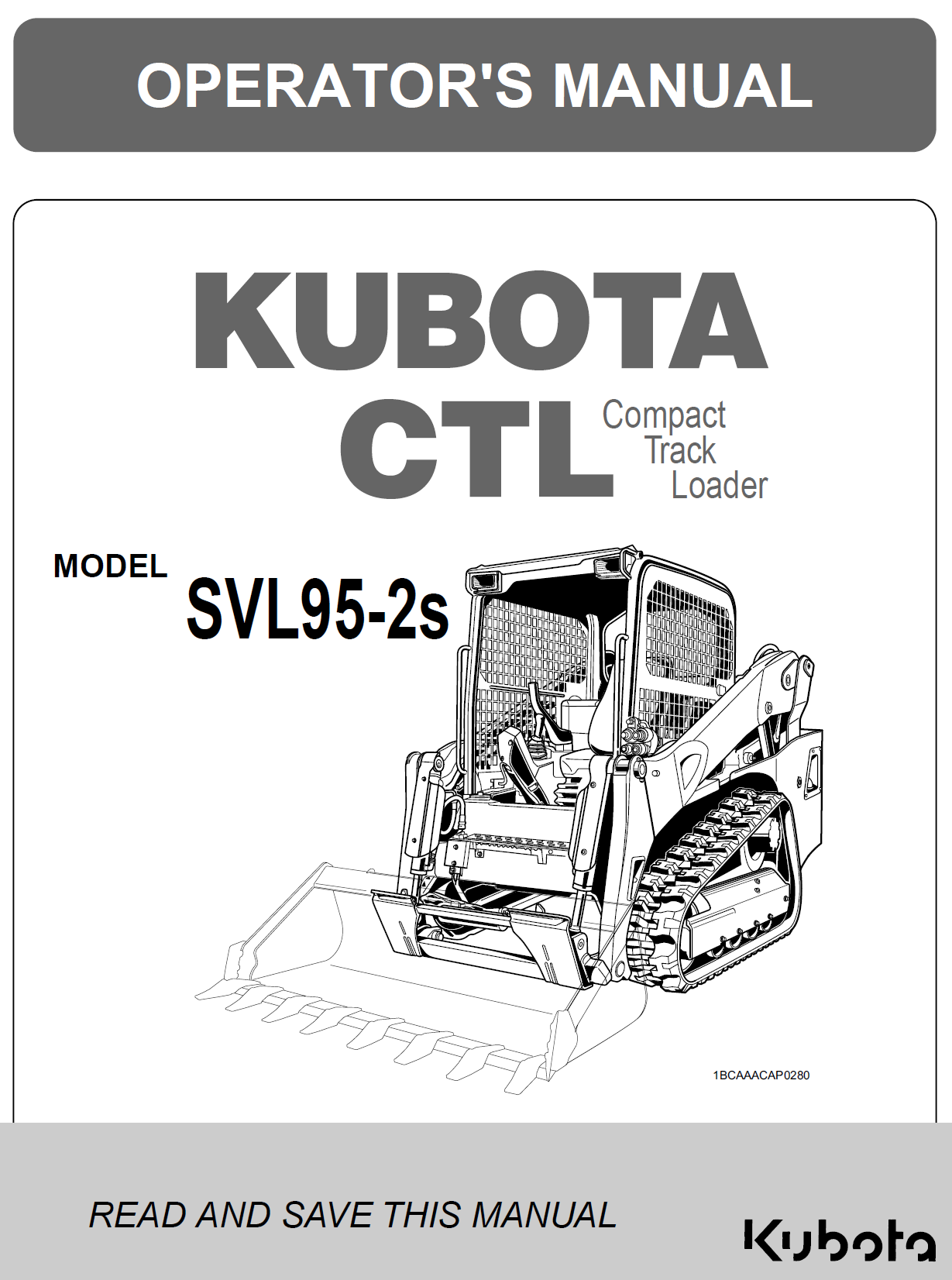 Kubota SVL95-2S Operator's Manual | Garton Tractor | California | Kubota &  New Holland Tractors Equipment