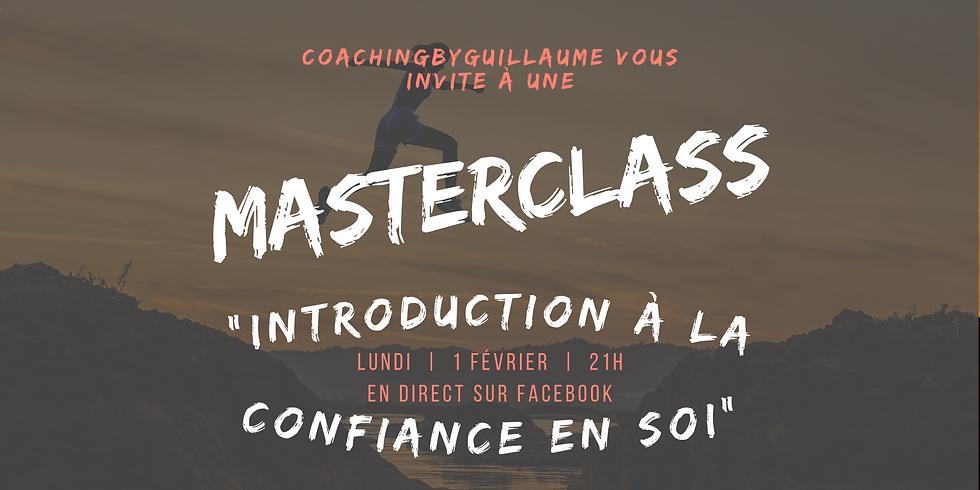 """MasterClass """"Introduction à la Confiance en Soi"""""""