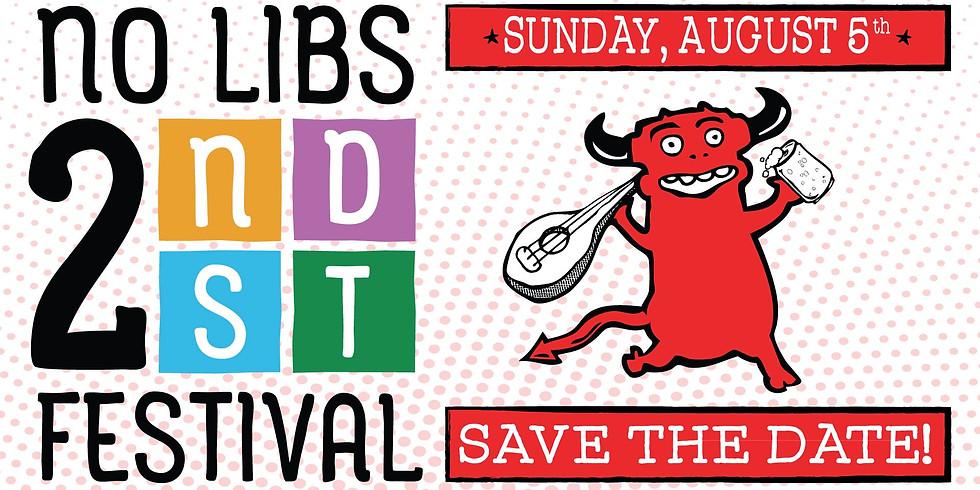 No Libs 2nd Street Festival: 10th Anniversary!