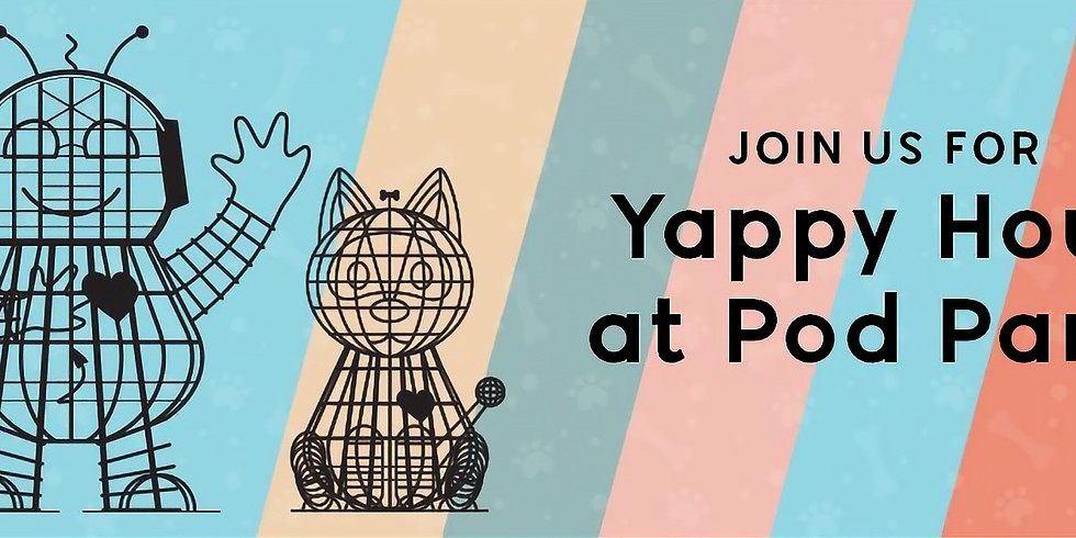 Yappy Hour at Pod Park