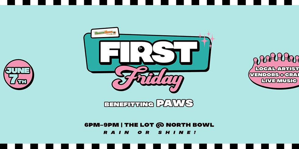 First Friday Arts Market Benefitting PAWS (DOG FRIENDLY!)