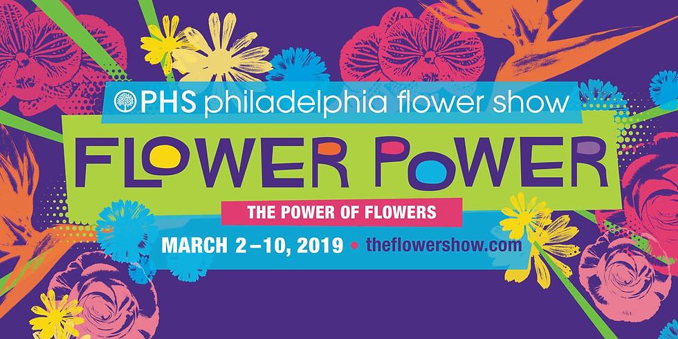 PHS Philadelphia Flower Show - The Power of Flowers