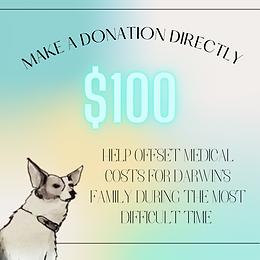 $100 DONATION TO DARWIN'S FAMILY