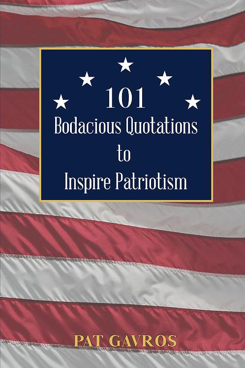 101 Bodacious Quotations to Inspire Patriotism