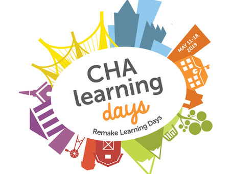 2019 Remake Learning Days CHA starts this week!