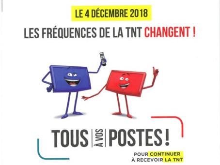 LES FRÉQUENCES DE LA TNT CHANGENT AU 4 DÉCEMBRE 2018.