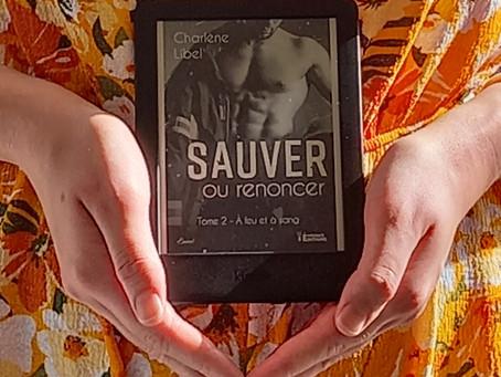 ◣α À feu et à sang, Tome 2 : Sauver ou renoncer - Charlène Libel - Evidence Editions α◢