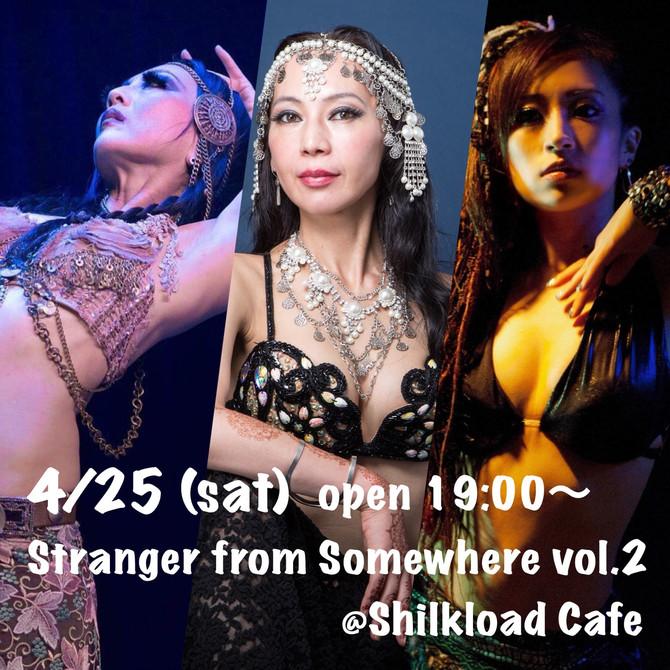 4/25 Stranger from Somewhere vol.2