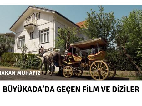 Büyükada'da Geçen Film ve Diziler