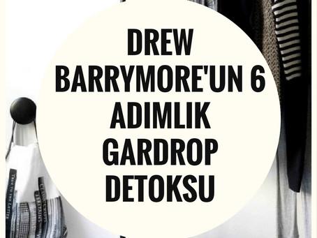 Drew Barrymore'un 6 adımlık Gardrop Detoksunu Keşfedin