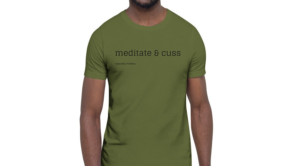 Short-Sleeve Unisex T-Shirt - Meditate & Cuss