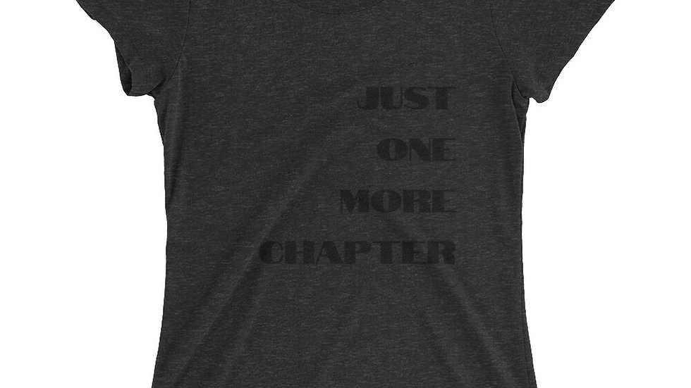 Ladies' short sleeve t-shirt - just one more chapter