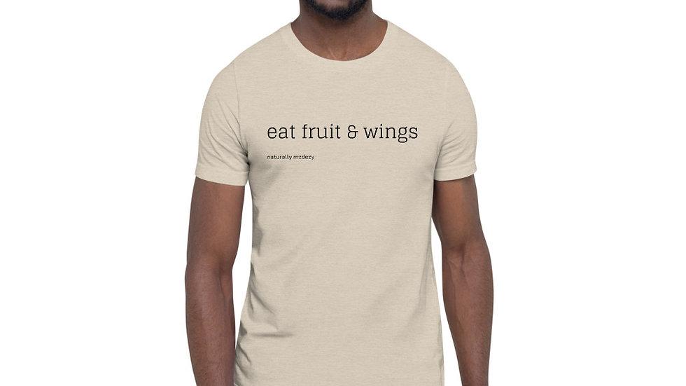 Eat Fruit & Wings - Short-Sleeve Unisex T-Shirt