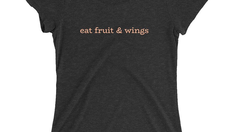 Ladies' short sleeve t-shirt - eat fruit & wings