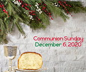 Communion Sunday December 6, 2020.png