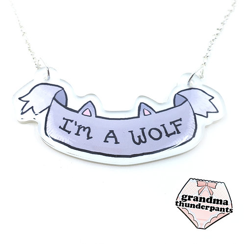 I'm a Wolf Necklace