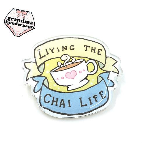 Living the Chai Life Pin