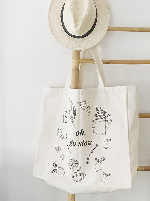 Oh, Go Slow - Oversized Eco Tote