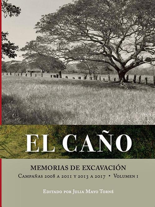 El Caño: Memorias de Excavación. Volúmenes I y II.