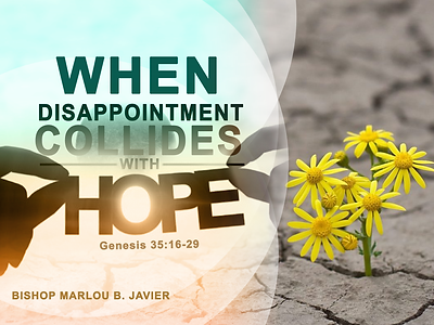 WHEN DISAPPOINTMENT COLLIDES WITH HOPE.p