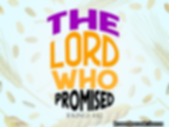 the Lord who promised.png