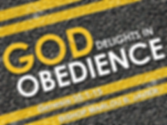 GOD DELIGHTS IN OBEDIENCE.png