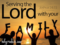 Serving the Lord with your family.png
