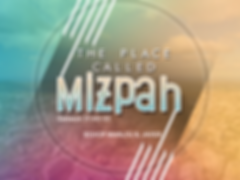 THE PLACE CALLED MIZPAH.png