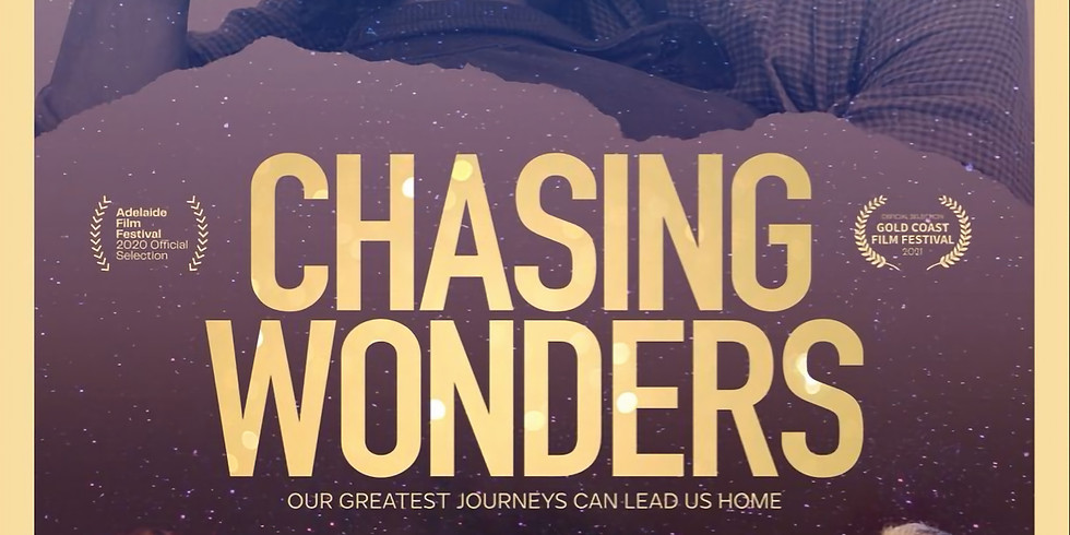 Chasing Wonders with Q&A Presented with the Sunshine Coast Creative Alliance