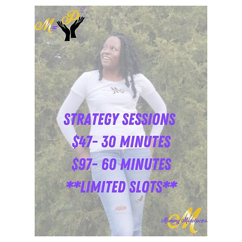 30 minute Strategy Session with Mommy Morebucks
