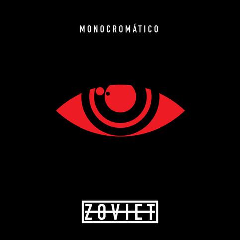 LISTEN TO ZOVIET NEW SINGLE MONOCROMÁTICO
