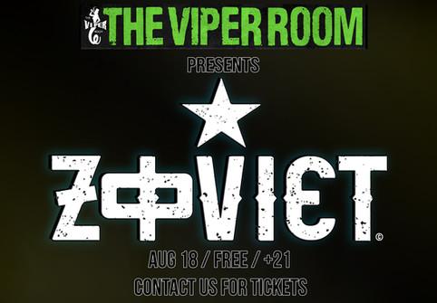 ZOVIET @ VIPER ROOM!