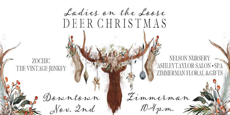 LADIES ON THE LOOSE - DEER CHRISTMAS