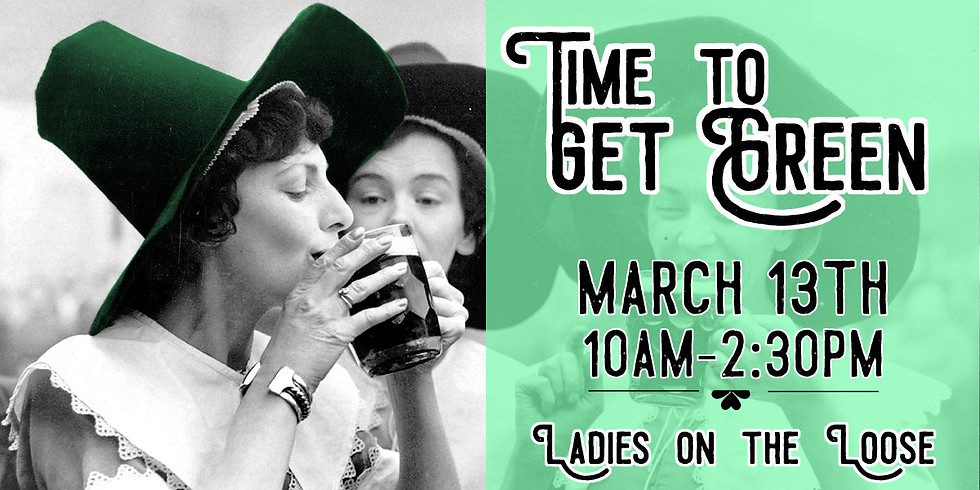 Time to Get Green Ladies on the Loose Event